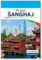 Lonely Planet: Šanghaj do kapsy