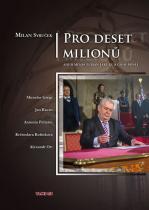 Milan Syruček: Pro deset milionů aneb Miloš Zeman jaký je a co si myslí