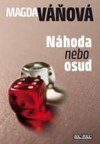 Magda Váňová: Náhoda nebo osud