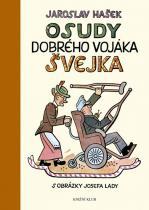 Jaroslav Hašek: Osudy dobrého vojáka Švejka za světové války