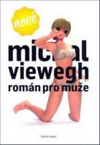 Michal Viewegh: Román pro muže
