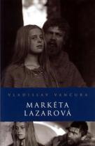 Vladislav Vančura: Markéta Lazarová