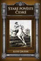 Alois Jirásek: Staré pověsti české