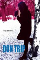 Pfanner I.: Don Trip