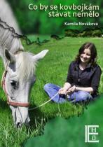 Kamila Nováková: Co by se kovbojkám stávat nemělo