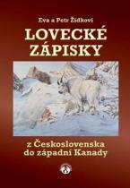 Eva a Petr Žídkovi: Lovecké zápisky z Československa do západní Kanady