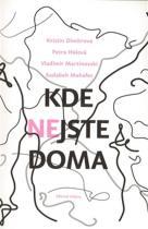 Krisin  Dimitrova: Kde nejste doma