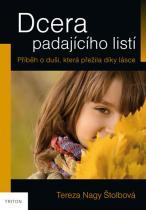 Nagy Štolbová Tereza: Dcera padajícího listí