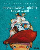 Ján Uličiansky: Podivuhodné příběhy sedmi moří