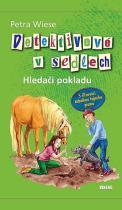 Petra Wiese: Detektivové v sedlech 2 - Hledači pokladu