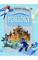 Hans Christian Andersen: Nejkrásnější pohádky – Hans Christian Andersen
