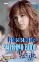 Lenka Lanczová: Všechno bude fajn