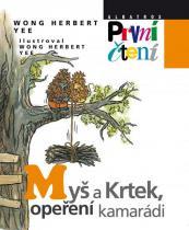 Wong Herbert Yee: Myš a Krtek, opeření kamarádi - První čtení