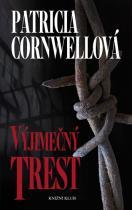 Patricia Cornwellová: Výjimečný trest