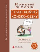 Emilie Gillet: Kapesní slovník česko-koňský/koňsko-český