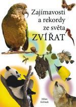 Milan Kořínek: Zajímavosti a rekordy ze světa zvířat