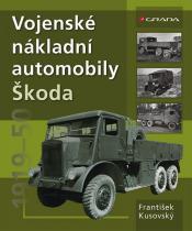 František Kusovský: Vojenské nákladní automobily Škoda 1919–1951