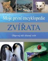 Objevuj náš úžasný svět: Zvířata - Moje první encyklopedie