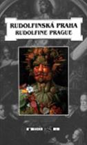 Rudolfinská Praha - Rudolfine Prague