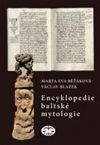 Blažek Václav, Běťáková Marta Eva: Encyklopedie baltské mytologie