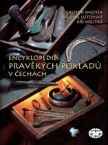 Lubor Smejtek: Encyklopedie pravěkých pokladů v Čechách