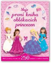 Moje první kniha oblékacích princezen