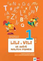 Maňourová Zuzana, Nastoupilová Dita: Lili a Vili 1 - Ve světě malých písmen (2. díl) - učebnice českého jazika pro 1. ročník ZŠ (genetická metoda)