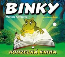 Marcela Klofáčová: Binky a kouzelná kniha Binky and the Book of Spells - Dvojjazyčná pohádka (ČJ, AJ)