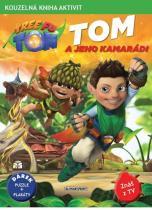 Kouzelná kniha aktivit (dárek puzzle + 2 plakáty): Tom a jeho kamarádi