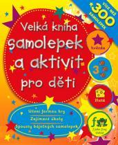 Velká kniha samolepek a aktivit pro děti