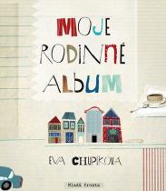 Eva Chupíková: Moje rodinné album