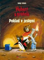 Gaby Scholz: Hubert a přátelé – Poklad v jeskyni