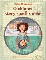 Petra Braunová: O chlapci, který spadl z nebe