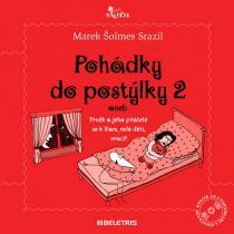 Marek Srazil: Pohádky do postýlky 2 + CD