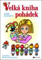 Marie Kubátová: Velká kniha pohádek
