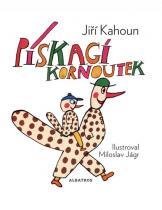 Jiří Kahoun: Pískací kornoutek
