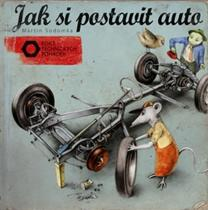 Martin Sodomka: Jak si postavit auto