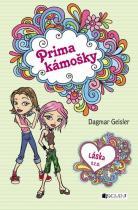 Geislerová Dagmar: Láska s. r. o. – Prima kámošky