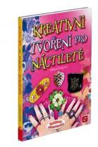 Radka Fleková: Kreativní tvoření pro náctileté
