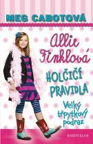 Meg Cabotová: Holčičí pravidla 5: Allie Finklová - Velký třpytkový podraz