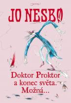 Jo Nesbö: Doktor Proktor a konec světa. Možná...