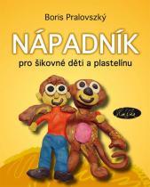 Boris Pralovszký: Nápadník pro šikovné děti a plastelínu