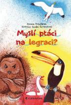 Pospíšilová Zuzana, Černochová Cecílie: Myslí ptáci na legraci?