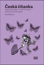 Ilona Kořánová: Česká čítanka – adaptované texty a cvičení ke studiu češtiny jako cizího jazyka (anglická verze přílohy)