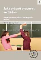 Jak správně pracovat se třídou