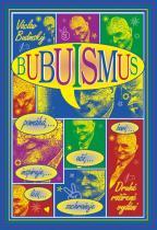 Václav Budinský: Bubuismus