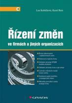Kubíčková Lea, Rais Karel: Řízení změn ve firmách a jiných organizacích