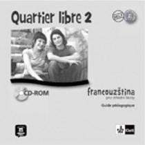 Quartier libre 2 - Metodická příručka - CD - M. Bosquet CD