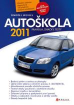 Ondřej Weigel: Autoškola 2011 - Pravidla, značky, testy