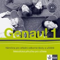 Genau! 1 - Němčina pro SOŠ a učiliště - Metodická příručka - CD - Tlustý P. Tkadlečková C., CD